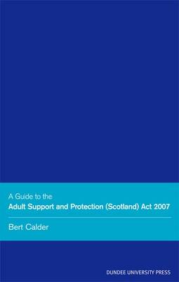 Adult Support Protection (Scotland) (Paperback)