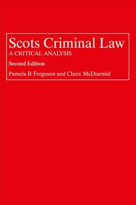 Scots Criminal Law: A Critical Analysis (Paperback)