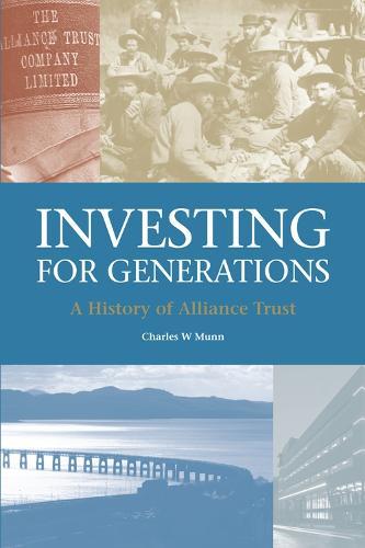 Alliance Trust: A History (Hardback)