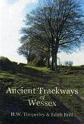 Ancient Trackways of Wessex (Paperback)