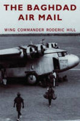 The Baghdad Air Mail (Paperback)