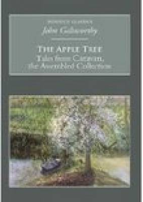 The Apple Tree: Tales from Caravan, the Assembled Collection: Nonsuch Classics (Paperback)