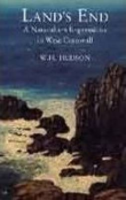 Land's End: A Naturalist's Impression in West Cornwall (Paperback)