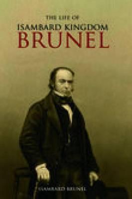Life of Isambard Kingdom Brunel, Civil Engineer (Paperback)