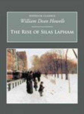 The Rise of Silas Lapham: Nonsuch Classics (Paperback)