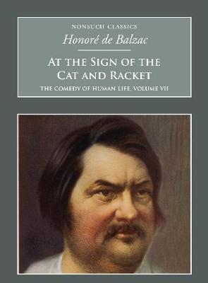 At the Sign of the Cat and Racket: The Comedy of Human Life Volume VII: Nonsuch Classics (Paperback)