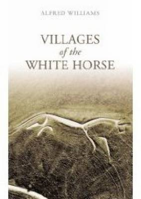 Villages of the White Horse (Paperback)