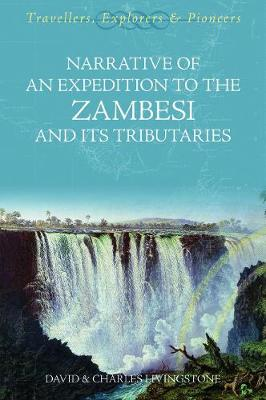 Expedition to the Zambesi and Its Tributaries (Paperback)