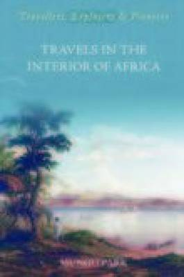 Travels in the Interior of Africa (Paperback)