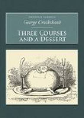 Three Courses and A Dessert: Nonsuch Classics (Paperback)