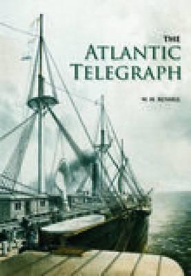 The Atlantic Telegraph (Paperback)
