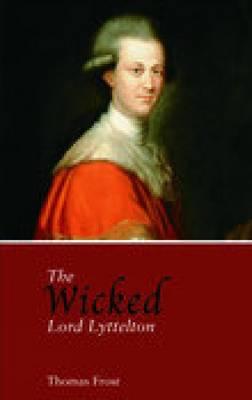 Wicked Lord Lyttelton (Paperback)