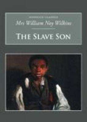 The Slave Son: Nonsuch Classics (Paperback)
