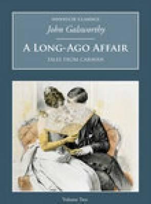 A Long-Ago Affair: Tales from Caravan: Nonsuch Classics (Paperback)