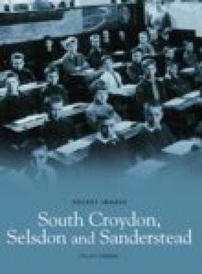 South Croydon, Selsden & Sanderstead (Paperback)