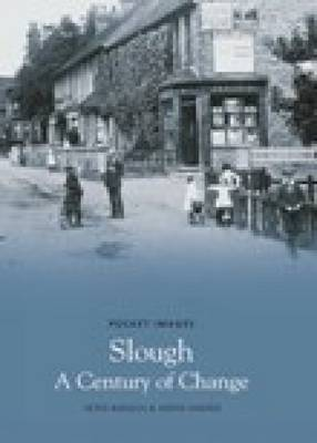 Slough: A Century of Change - Pocket Images (Paperback)