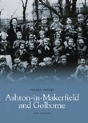 Around Ashton-in-Makerfield & Goldborne (Paperback)