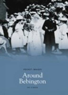 Around Bebington (Paperback)