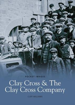 Clay Cross & Clay Cross Company - Pocket Images (Paperback)