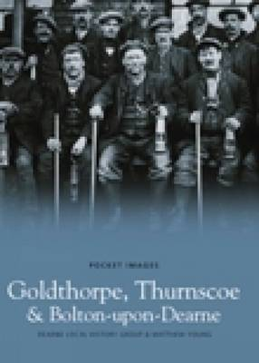 Goldthorpe, Thurnscoe & Bolton upon Dearne (Paperback)