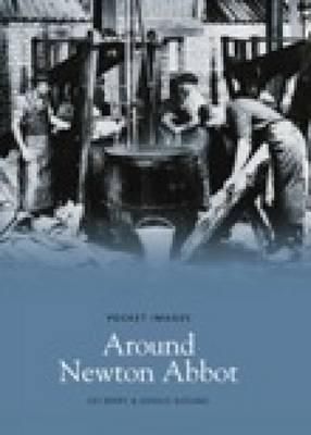 Around Newton Abbot (Paperback)