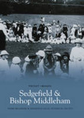 Sedgefield and Bishop Middleham (Paperback)