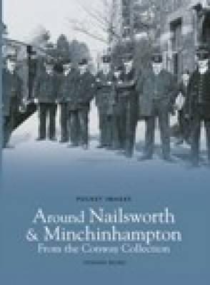 Around Nailsworth & Minchinhampton (Paperback)