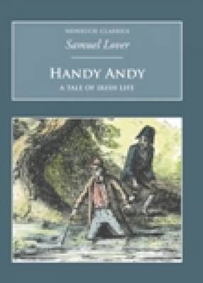 Handy Andy: A Tale of Irish Life: Nonsuch Classics (Paperback)