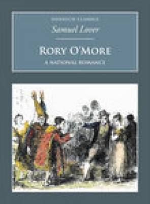 Rory O'More: A National Romance: Nonsuch Classics (Paperback)