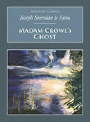 Madam Crowl's Ghost: Nonsuch Classics (Paperback)