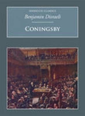 Coningsby: Nonsuch Classics (Paperback)