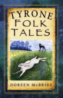 Tyrone Folk Tales (Paperback)