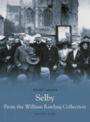 Selby From The William Rawling Collection (Paperback)