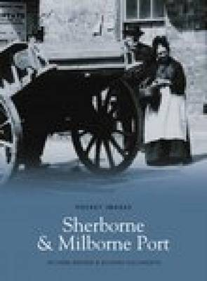 Sherborne and Milborne Port (Paperback)