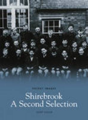Shirebrook: A Second Selection (Paperback)