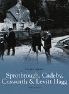 Sprotbrough, Cadeby, Cusworth & Levitt Hagg (Paperback)