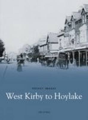 West Kirby to Hoylake (Paperback)