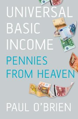 Universal Basic Income: Pennies from Heaven (Paperback)