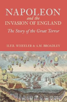Napoleon and the Invasion of England: The Story of the Great Terror (Paperback)