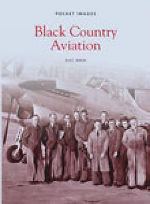 Black Country Aviation: Pocket Images (Paperback)