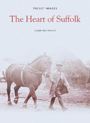 The Heart of Suffolk (Paperback)