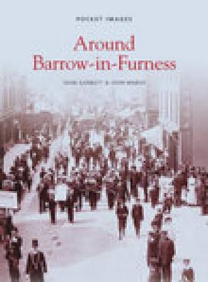 Around Barrow-in-Furness (Paperback)