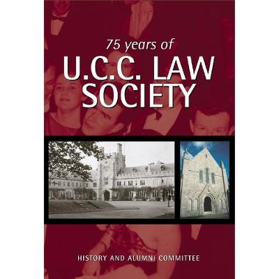 75 Years of UCC Law Society (Paperback)