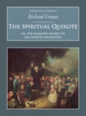 The Spiritual Quixote: Or, the Summer's Ramble of Mr Geoffry Wildgoose (Paperback)