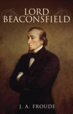 Lord Beaconsfield (Paperback)