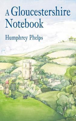 A Gloucestershire Notebook (Paperback)
