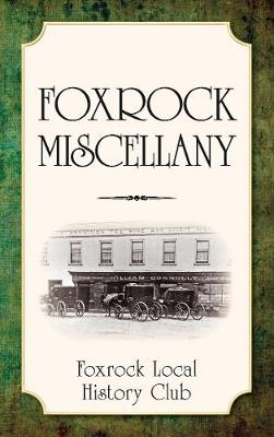 Foxrock Miscellany (Paperback)