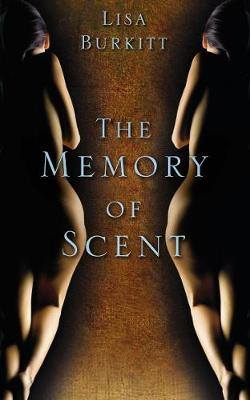 The Memory of Scent (Paperback)