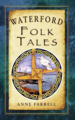 Waterford Folk Tales (Paperback)
