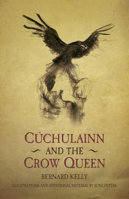 Cuchulainn and the Crow Queen (Paperback)